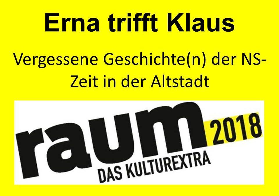 Erna trifft Klaus: Vergessene Geschichte(n) der NS-Zeit in der Altstadt