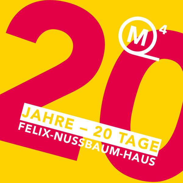Programm 20 Jahre – 20 Tage – 20 Freunde: 20 Jahre Felix Nussbaum-Haus